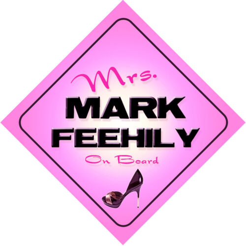 Mrs Mark Feehily on Board Baby Pink Car Sign