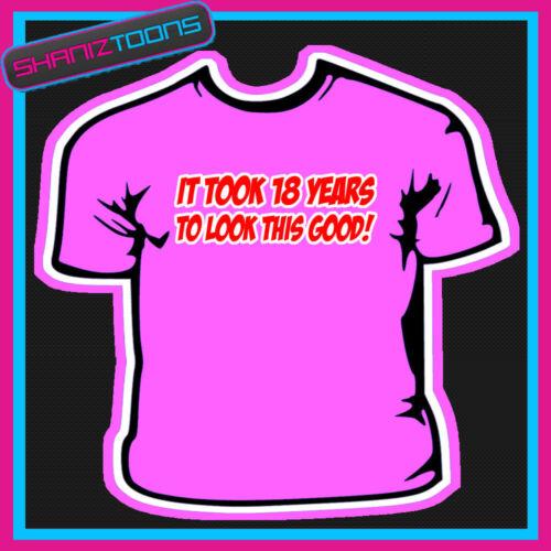 18TH BIRTHDAY FUNNY SLOGAN TSHIRT QUALITY GIFT