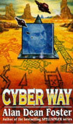 Foster, Alan Dean Cyber Way Book