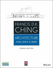 Architecture : Form, Space, and Order by Francis D. K. Ching (2014, Paperback / Online Resource)