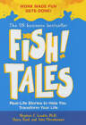 Fish! Tales: Real-life Stories to Help You Transform Your Workplace and Your Life by Harry Paul, John Christensen, Stephen C. Lundin (Hardback, 2002)