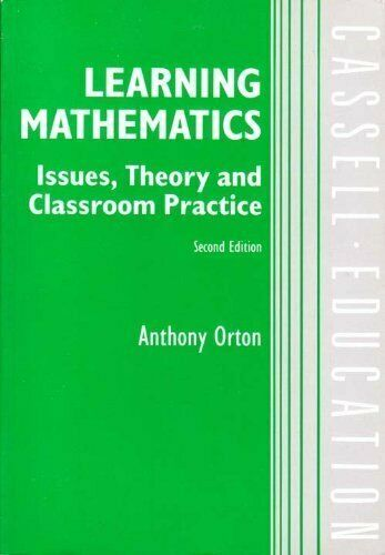 Learning Mathematics: Issues, Theory, and Classroom Practice (Cassell Education