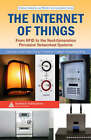 The Internet of Things: From RFID to the Next-Generation Pervasive Networked Systems by Taylor & Francis Ltd (Hardback, 2008)