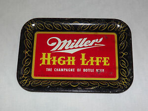 VINTAGE 1952 MILLER HIGH LIFE CHAMPAGNE OF BOTTLE BEER Tin TIP TRAY 6 Available