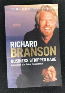 Business-Stripped-Bare-Adventures-of-a-Global-Entrepreneur-by-Sir-Richard