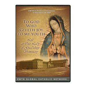 TO GOD WHO GIVETH JOY TO MY YOUTH.  AN EWTN DVD