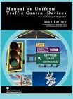 Manual on Uniform Traffic Control for Streets and Highways (Includes Changes 1 and 2 Dated May 2012) by Federal Highway Administration, U S Department of Transportation (Hardback, 2012)