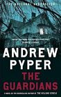 The Guardians by Andrew Pyper (Paperback / softback, 2011)