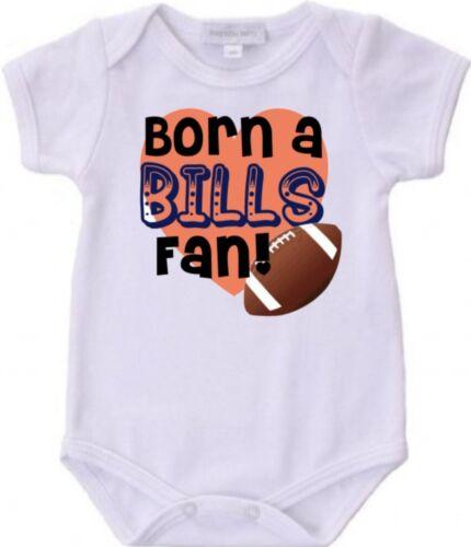 Born a Buffalo Bills Football Fan Baby Bodysuit Cute New Gift Size /& Color