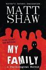 My Family by Matt Shaw (Paperback / softback, 2014)