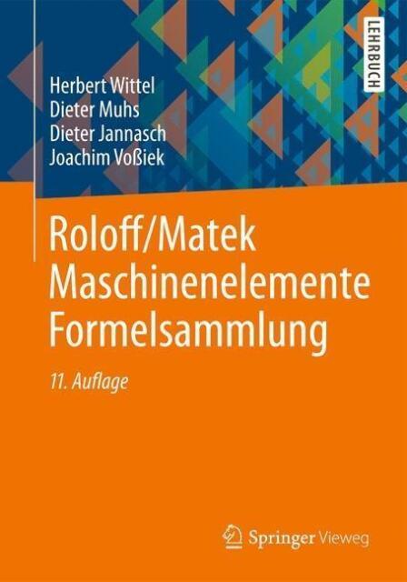 Wittel, Herbert - Roloff/Matek Maschinenelemente Formelsammlung /4