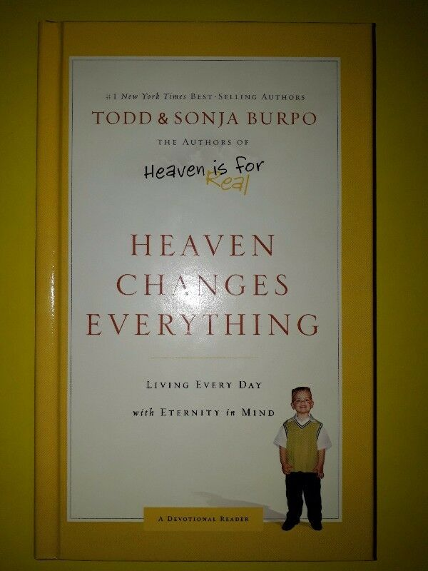 Heaven Changes Everything - Todd & Sonja Burpo.