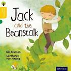 Oxford Reading Tree Traditional Tales: Level 5: Jack and the Beanstalk by Thelma Page, Nikki Gamble, Gill Munton (Paperback, 2011)