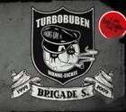 Turbobuben von Brigade S. (2009)