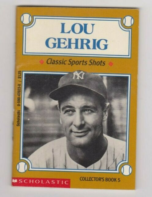 LOU GEHRIG CLASSIC SPORTS SHOTS BOOK 5 SCHOLASTIC ISBN  0-590-47023-X