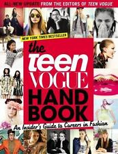 The Teen Vogue Handbook An Insiders Guide To Careers In Fashion By Staff