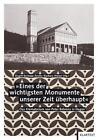 """""""Eines der wichtigsten Monumente unserer Zeit überhaupt"""" (2014, Taschenbuch)"""