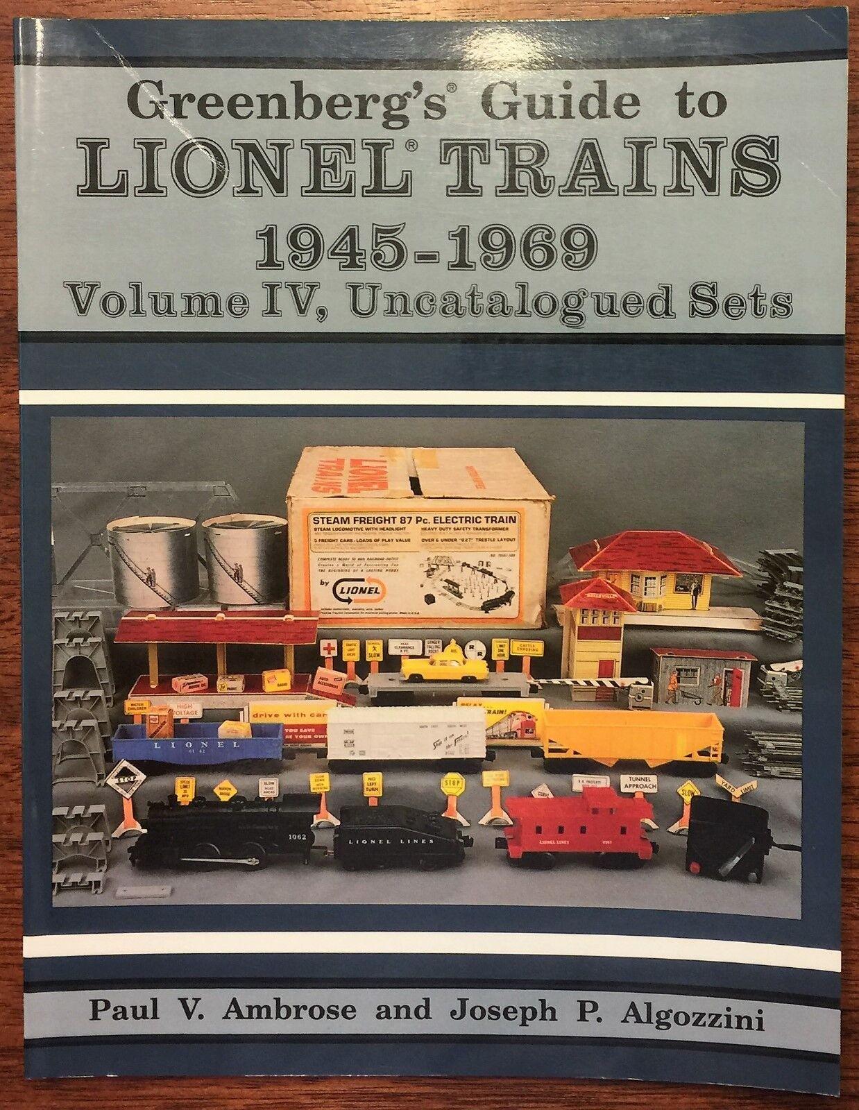 Verdeberg's Guide To Lionel Trains 1945 - 1969 Volume IV Uncatalogued Sets
