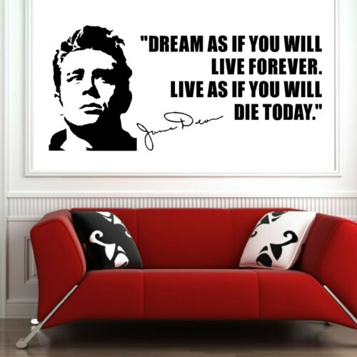 JAMES DEAN usa actor 1950/'s quote Dream as if you VINYL WALL ART STICKER DECAL
