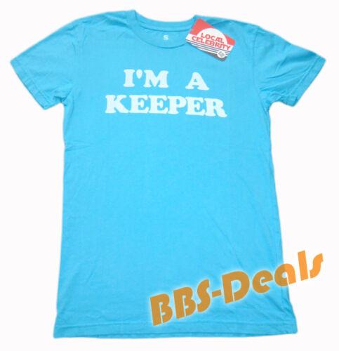 T-Shirt Local Celebrity NEU I`M A KEEPER