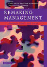 Remaking Management: Between Global and Local by Cambridge University Press (Paperback, 2011)