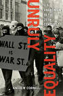 Unruly Equality: Us Anarchism in the Twentieth Century by Andrew Cornell (Paperback, 2016)