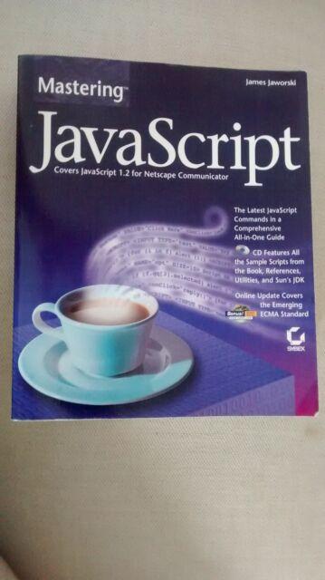 Mastering JavaScript (James Jaworski, 1997)