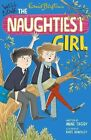 Well Done, the Naughtiest Girl by Enid Blyton, Anne Digby (Paperback, 2014)