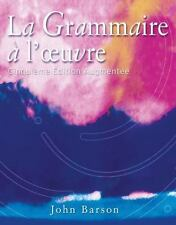La Grammaire a l'oeuvre : Media Edition (with Quia) by John Barson