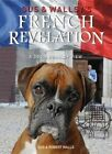 Gus and Wallsy's French Revelation by Gus Walls, Robert Walls (Paperback, 2015)
