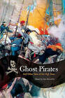 Ghost Pirates: And Other Tales of the High Seas by Rowman & Littlefield (Paperback, 2007)
