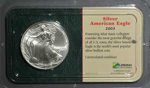 2003 American Silver Eagle Unc In Littleton Coin Company