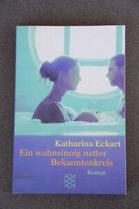 Katharina-Eckart-Ein-wahnsinnig-netter-Bekanntenkreis-Liebe-Freundschaft