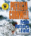 From Potter's Field by Patricia Cornwell Audio CD