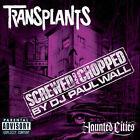Haunted Cities [Chopped & Screwed By DJ Paul Wall] [PA] by Transplants (CD, Nov-2005, Atlantic (Label))