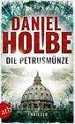 Die Petrusmünze von Daniel Josef Holbe (2016, Taschenbuch)