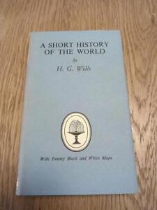 A Short History of the World - HG Wells 1953 Collins Classics 684 HB 9781985572256