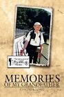 Memories of My Grandfather 9781438948720 by Cynthia Long Hardcover