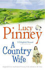 A Country Wife by Lucy Pinney (Paperback, 2005)