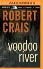 Voodoo River by Robert Crais 9781491506738 Cd-audio 2014