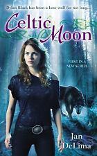 Celtic Moon (A Celtic Wolves Novel), DeLima, Jan, Good Condition, Book