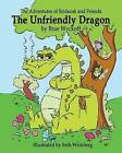 The Unfriendly Dragon: The Adventures of Bridazak and Friends by Brae Wyckoff (Paperback / softback, 2015)
