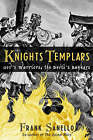 The Knights Templars: God's Warriors, the Devil's Bankers by Frank Sanello (Hardback, 2003)