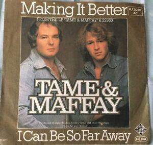 Tame-amp-Maffay-Making-it-better-I-can-be-so-far-away-1977-Vinyl-Guter-Zustand