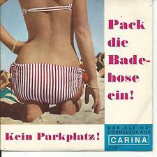 7'Der kleine Cornelius >Pack die Badehose ein/Kein Parkplatz< Carina KINDERSTAR