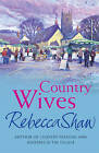 Country Wives by Rebecca Shaw (Paperback, 2002)
