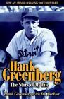 Hank Greenberg The Story of My Life by Ira Berkow 9781892049230