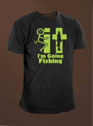 F/&#k It I/'m Going Fishing Men/'s  Funny Fishing T-shirt