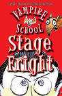 Vampire School: Stage Fright by Peter Bently (Paperback, 2011)