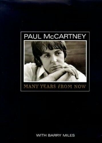 Paul McCartney: Many Years From Now by Barry Miles 0436280221 The Cheap Fast